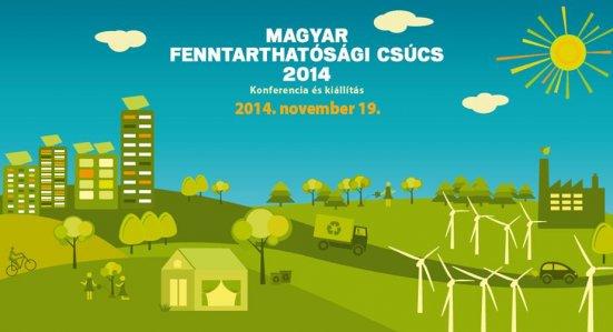 Tudatos tervezés a jövőért – Magyar Fenntarthatósági Csúcs 2014